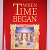 When Time Began by Zecharia Sitchin (hc)
