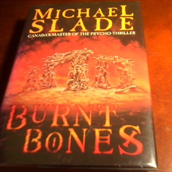 Michael Slade Burnt Bones  - Books