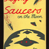 Flying Saucers on the Moon by Harold T. Wilkins
