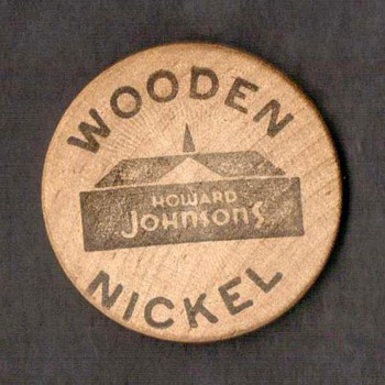 Wooden Nickel - Howard Johnson's - US Coins