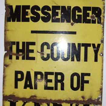 Kent County Messenger Newspaper Porcelain sign.