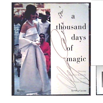 """ A Thousand Days of Magic "" by Oleg Cassini - Dressing Jackie Kennedy for The White House-/Published by Rizzoli 1995"