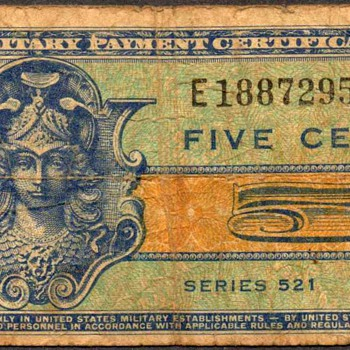 U.S. Military Payment Certificate - Series 521 - US Paper Money