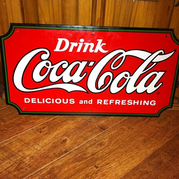 Drink Coca - Cola Delicious and Refreshing Metal Sign
