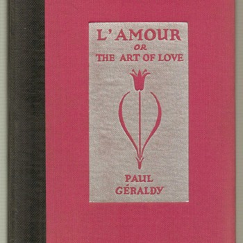 "1930 - ""L'Amour or The Art of Love"" - **First Edition"