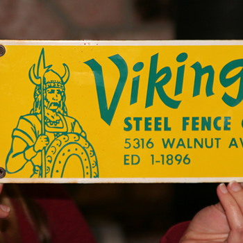 Viking Steel Fence Co. sign