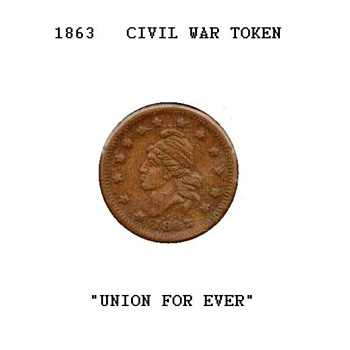 Civil War Token - Union For Ever - US Coins