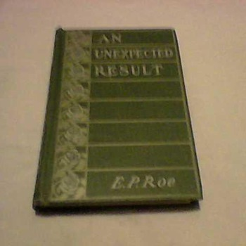 E.P. ROE  AN UNEXPECTED RESULT 1892