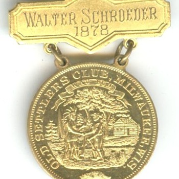 Milwaukee Old Settlers Club Member Medal - Victorian Era