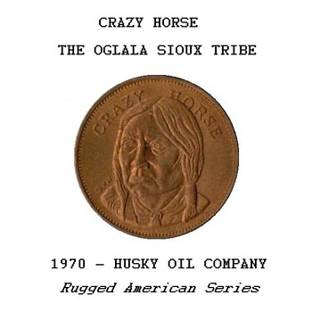 "Husky Oil Co. - ""Crazy Horse"" Token"