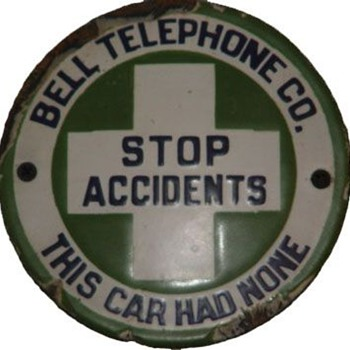 Bell Telephone Co. Stop Accidents - Signs