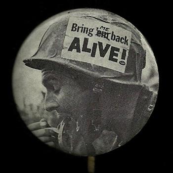 Bring ME back Alive 1968 Vietnam Pinback Button - Medals Pins and Badges