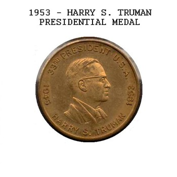 1953 - Harry S. Truman - Presidential Medal