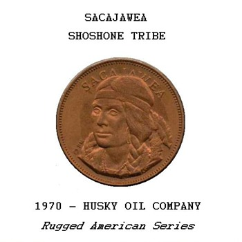 "Husky Oil Co. - ""Sacajawea"" Token"