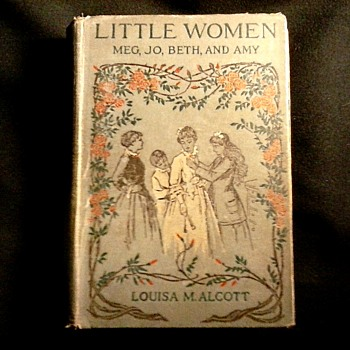 """ Little Women"" By Louisa May Alcott /Alfred Mudge & Sons Inc. Printers/ Copyright 1880-1896"