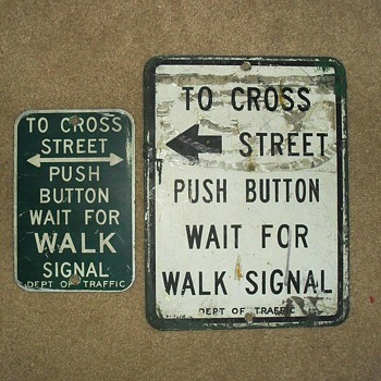 1960s New York City pedestrian push button signs and actual push button - Signs