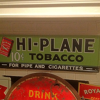 HI PLANE Tobacco sign