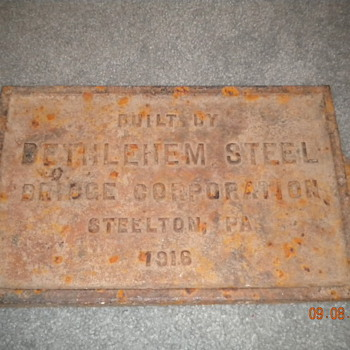 HELP! With Cast Iron 1916 Bethlehem Steel Sign!!!