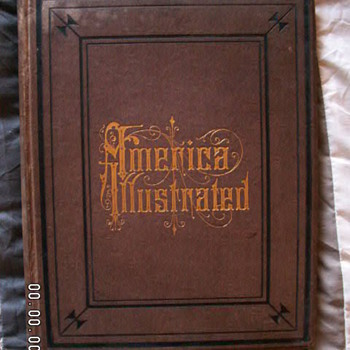 "ANTIQUE ""America Illustrated"" Book ~1879 - Books"