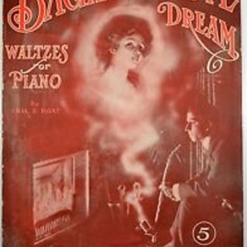 "Here Is A Guy Smoking Something Thru A Overly Long Pipe And Sheet Music Called"" BACHELOR'S  LOVE DREAM"" 1911  OPIUM??"