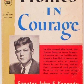 """Profiles in Courage"" by John F. Kennedy* - Books"