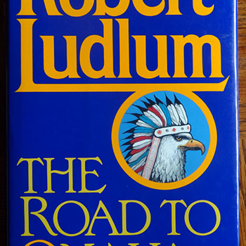 The Road to Omaha by Robert Ludlum - Books