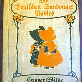 The German Sunbonnet Babies Book, Published in 1913 - Books