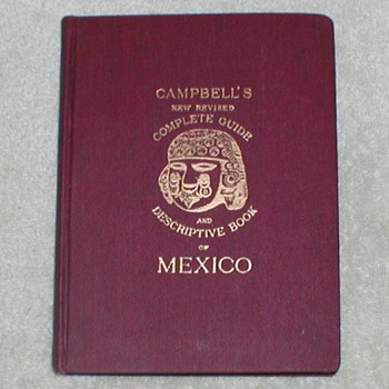 1909 Campbell's Descriptive Book of Mexico - Books