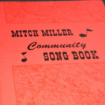Mitch Miller Community Song Book - Music