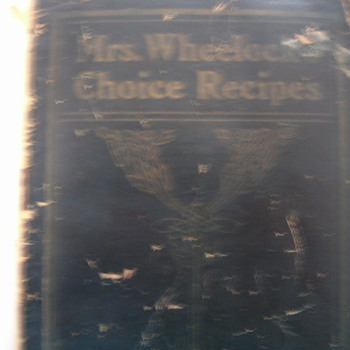 Mrs.Wheelock choice recipes 1904 - Books
