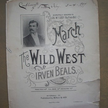 "1896 Sheet Music - ""Wild West"" March - Dedicated to W F Cody - Buffalo Bill"