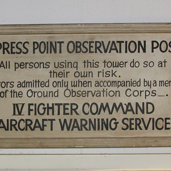 This sign was off the Lookout Tower after Pearl Habor attack - Signs