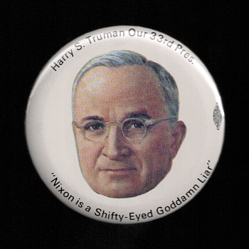 Truman on Nixon pinback button - Medals Pins and Badges