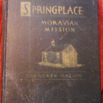 Springplace Moravian Mission and the Ward Family of the Cherokee Nation - Books