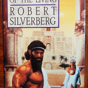 To the Land of the Living by Robert Silverberg - Books