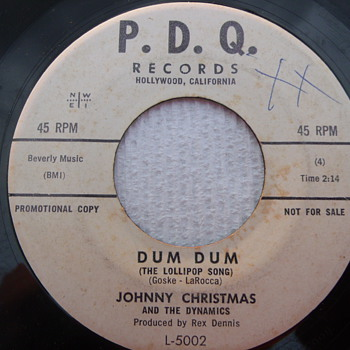"Rare Johnny Christmas & The Dynamics ""Dum Dum"" (The Lollipop Song) Promo 45rpm"