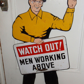 Watch Out ! Men Working Above Sign Die Cut Double Sided Vintage