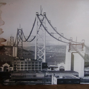 So..They've Been Rebuilding The New S.F. Bay Bridge For Years Now- Heres A Pic. Of The Original. - Photographs