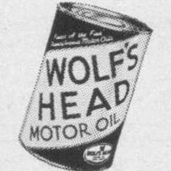 1953 - Wolf's Head Motor Oil Advertisements - Advertising