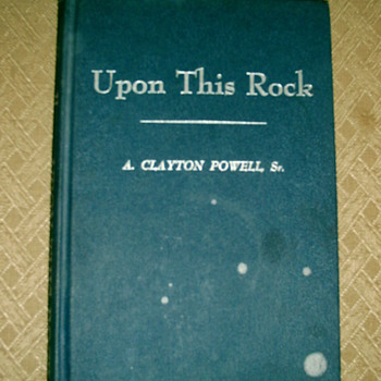 "Black Historical Book ""UPON THIS ROCK"" by Rev. Adam Clayton Power, Sr."