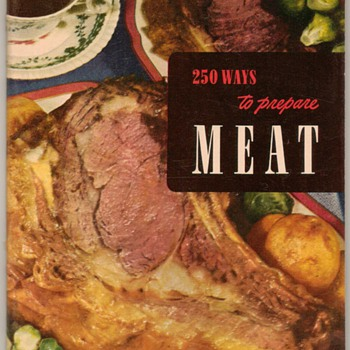 1952 - 250 Ways to Prepare Meat - Books