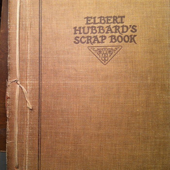 Elbert Hubbard's scrap book.
