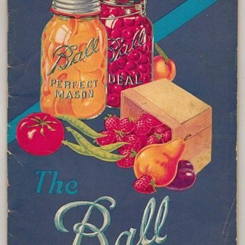 Ball Brothers Glass Blue Book - 1930 - Advertising