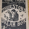Original 1927 Howard Thurston Thurston's Dream Book