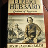Elbert Hubbard Genius of Roycroft ...