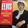 "1969 Elvis Presley ""Suspicious Minds"" and ""You'll Think of Me"" 45rpm"