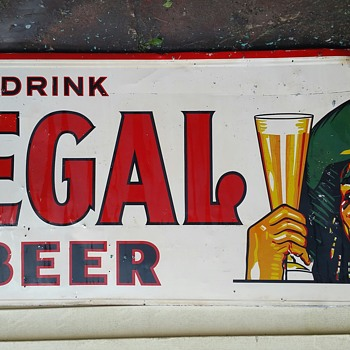 Drink Regal Beer 6.5' x 3' (tin or aluminum?)