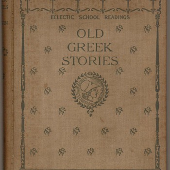 "1895 - ""Old Greek Stories"" Third Grade Reader"