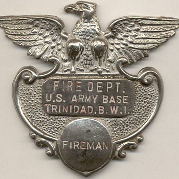 US Army Trinidad, British West Indies Fire Department Badge - Firefighting