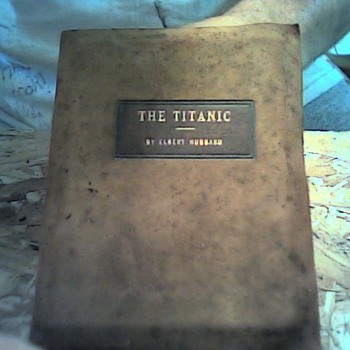 "1923 Leather Bound book by Elbert Hubbard ""The Titanic"""